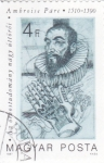 Stamps Hungary -  AMBROISE PARÉ- CIRUJANO