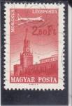 Stamps : Europe : Hungary :  AVIÓN SOBREVOLANDO MOSCU