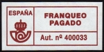 Stamps : Europe : Spain :  COL-FRANQUEO PAGADO - AUT. Nº 400033