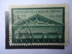 sellos de America - Argentina -  Centenario de la Bolsa de Comercio 1854 al 1954
