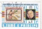 Sellos de Africa - Santo Tomé y Principe -  CENTENARIO DE LA MUERTE DE SIR ROWLAND HILL