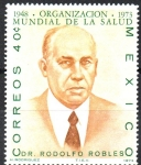 Stamps : America : Mexico :  Dr.  RODOLFO  ROBLES