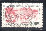 Sellos de America - Brasil -  RESERVADO IV cent de Río de Janeiro