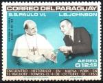 de America - Paraguay -  VISITA  DE  S. S. PABLO  VI  A  LA  O.N.U.  PABLO  VI  Y  LYNDON  B.  JOHNSON.