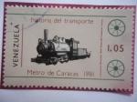 de America - Venezuela -  Historia del Transporte-Metro de Caracas 1981-Locomotora Maracaibo 1926-Museo del Transp.Caracas.