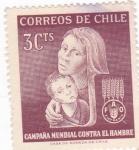 Stamps : America : Chile :  CAMPAÑA MUNDIAL CONTRA EL HAMBRE