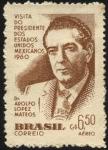 Stamps America - Brazil -  Visita del Dr. ADOLFO LOPEZ MATEOS, presidente de los Estados Unidos Mexicanos.