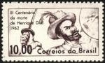 Stamps Brazil -  3er. centenario de la muerte de ENRIQUE DIAS.