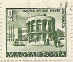 Sellos de Europa - Hungría -  MAGYAR OPTIKAI MÜVEK