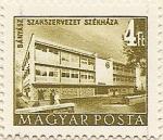 Stamps Hungary -  SZKASZERVEZET SZÉKHÁZA