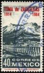 Sellos de America - México -  50 años de la Toma de Zacatecas. 1914-1964.