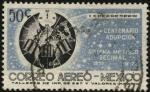 Stamps Mexico -  Centenario de la adopción del Sistema Métrico Decimal 1857-1957.