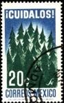 Stamps Mexico -  Cuidado y preservación forestal. ¡CUÍDALOS!