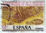 Stamps : Europe : Spain :  V centenario de la fundación de las Palmas de Gran Canaria