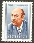 Stamps : Europe : Hungary :  pablo neruda, poeta chileno