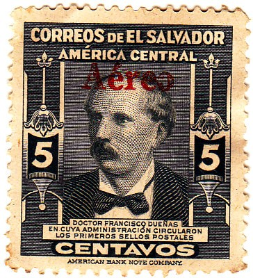 doctor francisco dueñas en cuya administracion circularon los primeros sellos postales