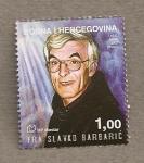 Sellos de Europa - Bosnia Herzegovina -  Hermano Slavko Barbaric