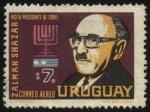 Sellos de America - Uruguay -  Visita del presidente de Israel a Uruguay. Zalman Shazar.