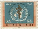 Sellos de America - Perú -  Aniversario OMS