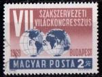 Sellos del Mundo : Europa : Hungría :  VII Congreso Federación Sindical Mundial
