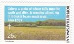 Sellos del Mundo : Africa : Botswana : Si el grano de Trigo, no cae en tierra y muere, queda solo, pero si muere da mucho fruto .JOHN 12:24
