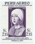 Sellos del Mundo : America : Perú : VCentenario nacimiento Isabel la Católica