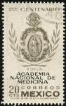 Sellos del Mundo : America : México : 100 años de la Academia Nacional de Medicina. 1864 - 1964.