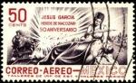 Sellos del Mundo : America : México : Jesús García Corona  1881 - 1907. Maquinista héroe de Nacozari. 50 años de la explosión del ferrocar